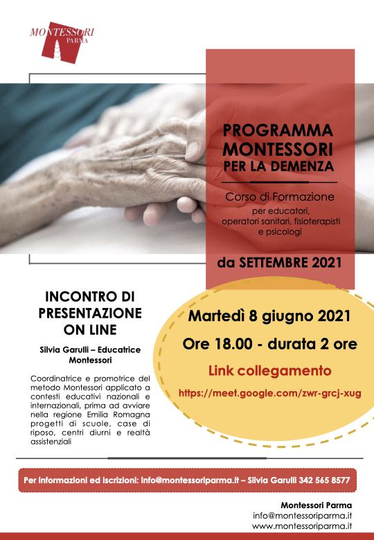 Presentazione online il giorno 8 giugno 2021 ore 18.00 del corso Programma Montessori per la demenza che si terrà a settembre 2021